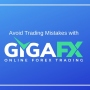 Signup with GigaFX to Get Trading Experience Like Never Before
